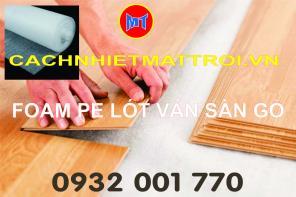 Xốp foam trắng lót sàn gỗ